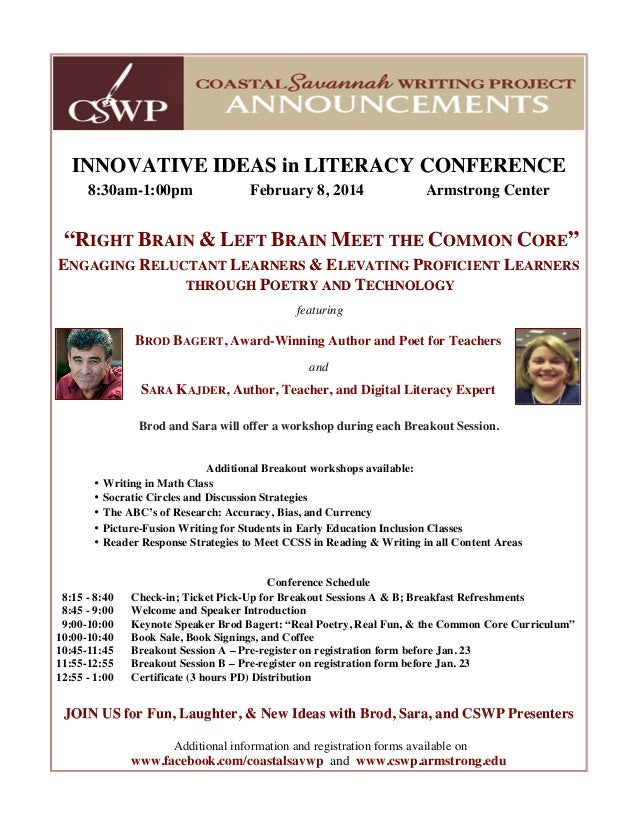 "INNOVATIVE IDEAS in LITERACY CONFERENCE 8:30am-1:00pm  February 8, 2014  Armstrong Center  ""RIGHT BRAIN & LEFT BRAIN MEET ..."