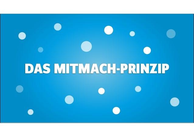 DAS MITMACH-PRINZIP