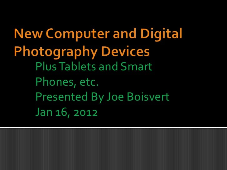 Ct1   new computer and digital photography devices technology