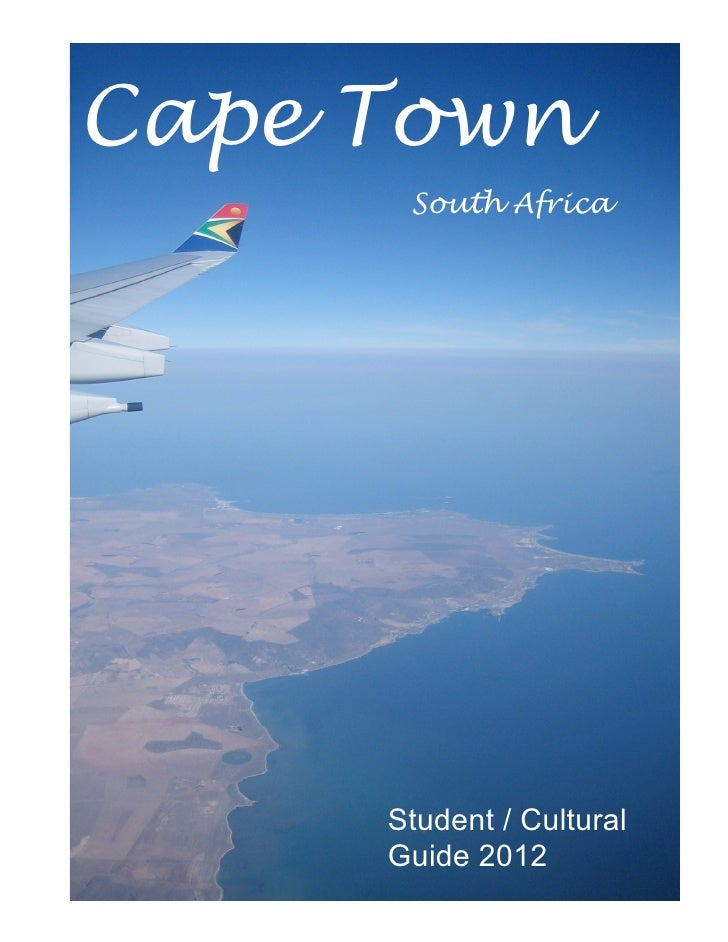 Cape Town      South Africa     Student / Cultural     Guide 2012