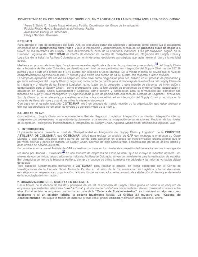COMPETITIVIDAD EN INTEGRACION DEL SUPPLY CHAIN Y LOGISTICA EN LA INDUSTRIA ASTILLERA DE COLOMBIA*    * Feres E. Sahid C. E...