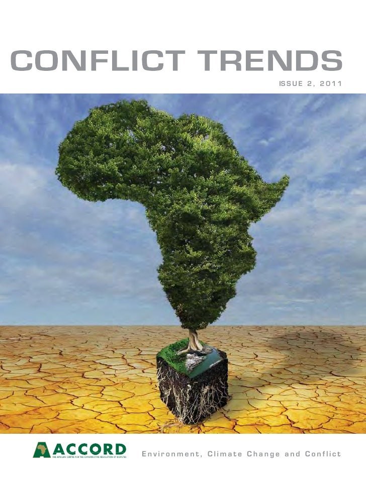 IS S U E 2 , 2 0 1 1Environment, Climate Change and Conflict