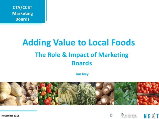 CTA/CCST       Marketing        Boards                Adding Value to Local Foods                   The Role & Impact of M...