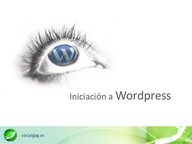 Iniciación a Wordpresssocialgag.es
