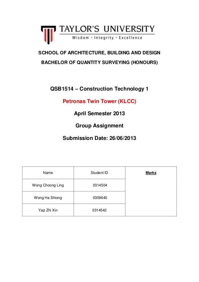 SCHOOL OF ARCHITECTURE, BUILDING AND DESIGN BACHELOR OF QUANTITY SURVEYING (HONOURS) QSB1514 – Construction Technology 1 P...