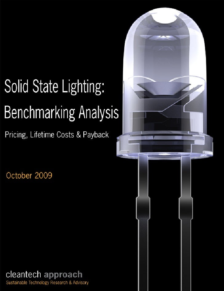 Solid State Lighting: Benchmarking Analysis - Pricing, Lifetime Costs & Payback