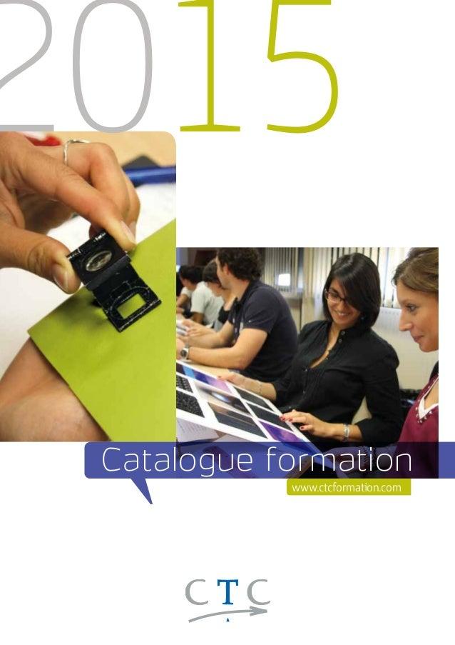 2015  Catalogue formation  www.ctcformation.com