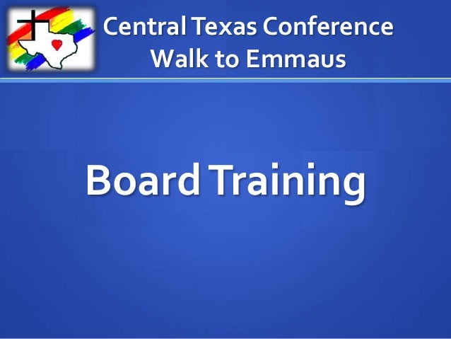 Central Texas Conference Walk to Emmaus  Board Training
