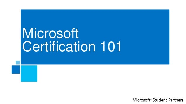 MicrosoftCertification 101