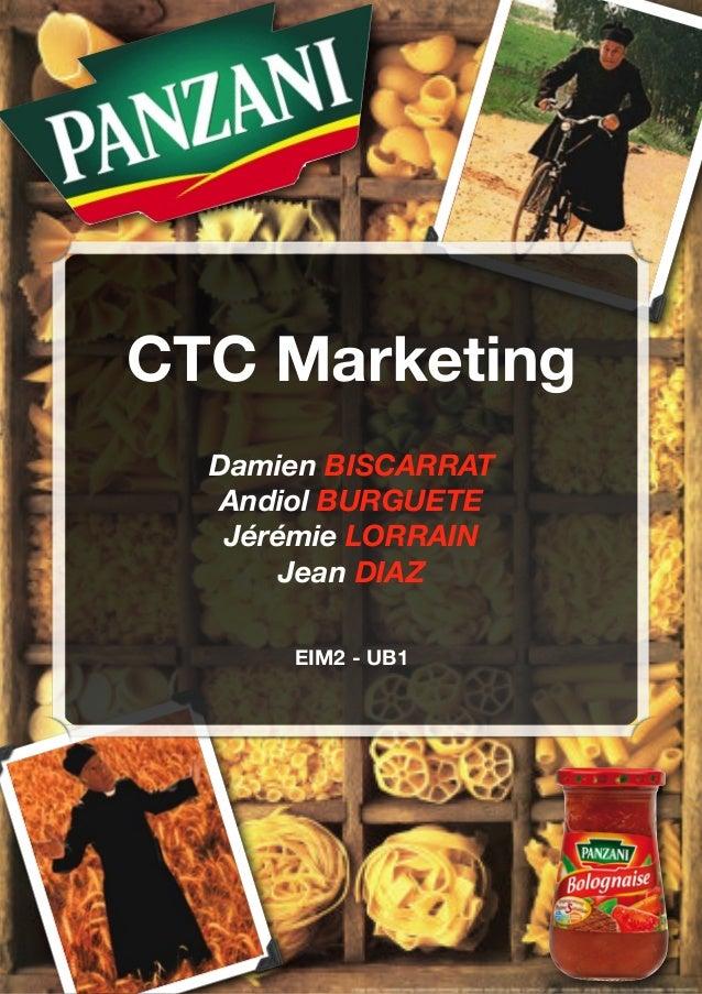 CTC Marketing  Damien BISCARRAT  Andiol BURGUETE  Jérémie LORRAIN  Jean DIAZ  EIM2 - UB1