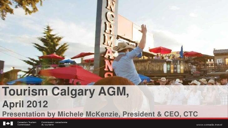 MM - Tourism Calgary AGM - Apr. 11, 2012