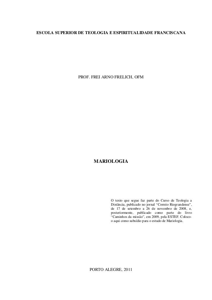 ESCOLA SUPERIOR DE TEOLOGIA E ESPIRITUALIDADE FRANCISCANA                PROF. FREI ARNO FRELICH, OFM                     ...