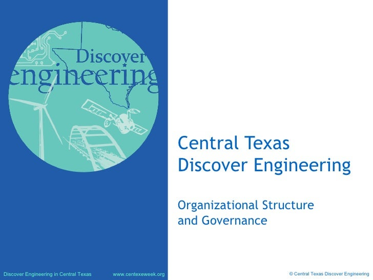Central Texas Discover Engineering Organizational Structure and Governance