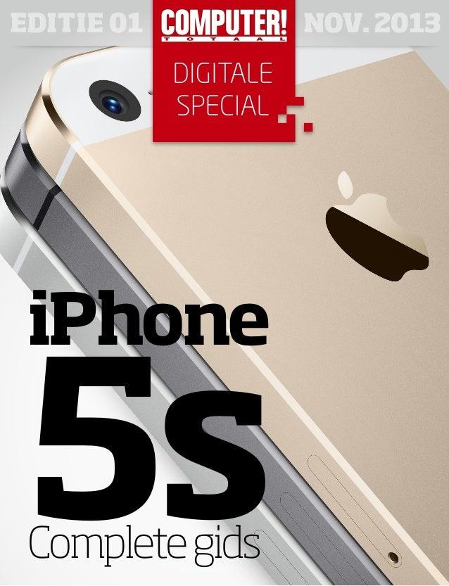 EDITIE 01  iPhone  5s Complete gids  NOV. 2013