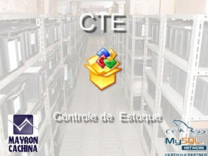 CTE - Controle de Estoque