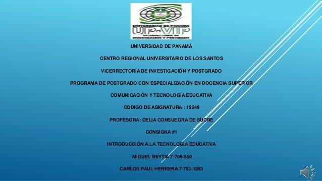 UNIVERSIDAD DE PANAMÁ CENTRO REGIONAL UNIVERSITARIO DE LOS SANTOS VICERRECTORÍA DE INVESTIGACIÓN Y POSTGRADO PROGRAMA DE P...