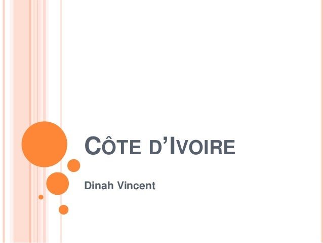 CÔTE D'IVOIRE Dinah Vincent