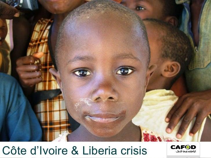 Côte d'Ivoire & Liberia crisis