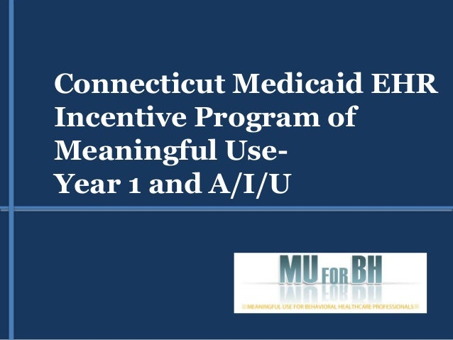Connecticut EHR Program: MUforBH.com
