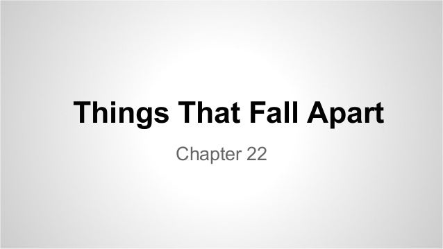 Things That Fall Apart Chapter 22