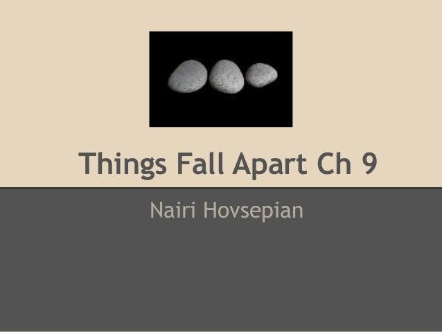 Things Fall Apart Ch 9 Nairi Hovsepian