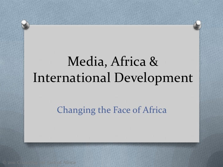 How to Change the Face of Africa