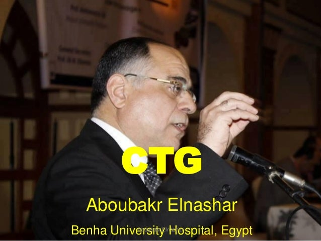 CTG Aboubakr Elnashar Benha University Hospital, EgyptAboubakr Elnashar