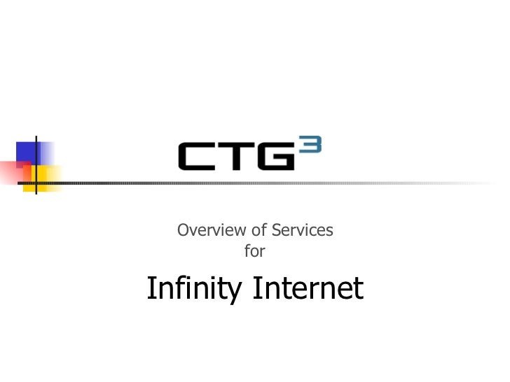 Overview of Services for Infinity Internet