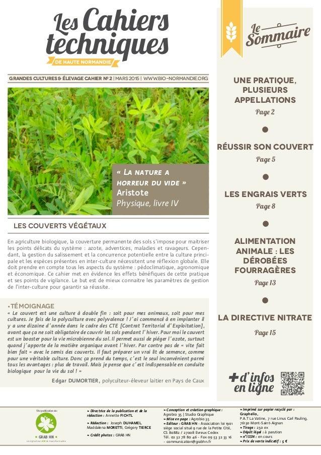les couverts végétaux grandes cultures & élevage cahier Nº 2 | mars 2015 | www.bio-normandie.org ≈ Directrice de la public...