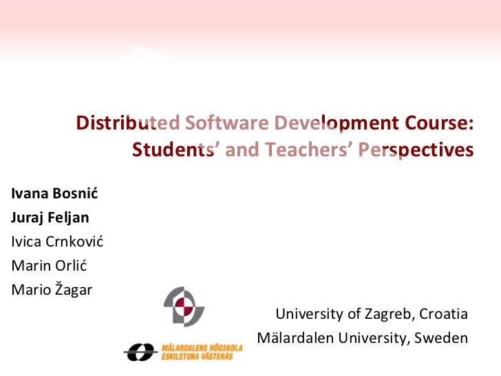 ICSE 2012 - CGTDSD: Distributed Software Development Course: Students' and Teachers' Perspectives