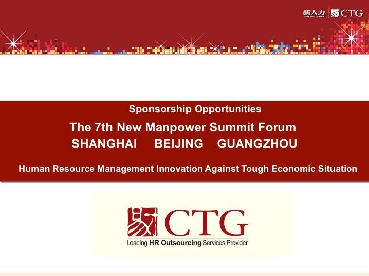 Sponsorship Opportunities          The 7th New Manpower Summit Forum          SHANGHAI BEIJING GUANGZHOUHuman Resource Man...