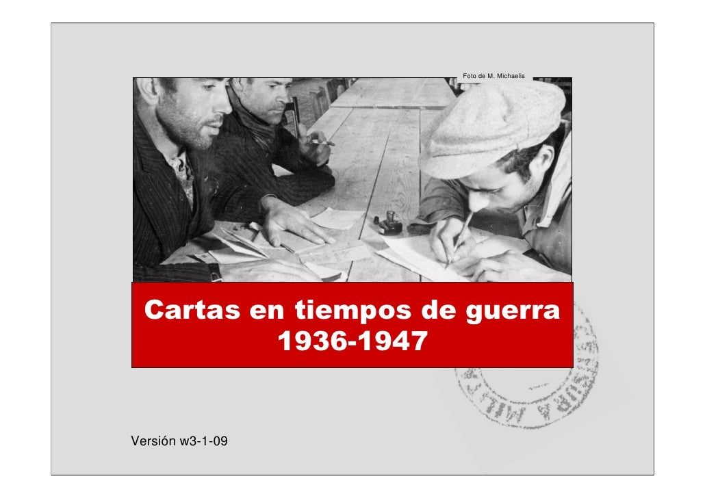 Cartas en tiempos de guerra:1936-1945