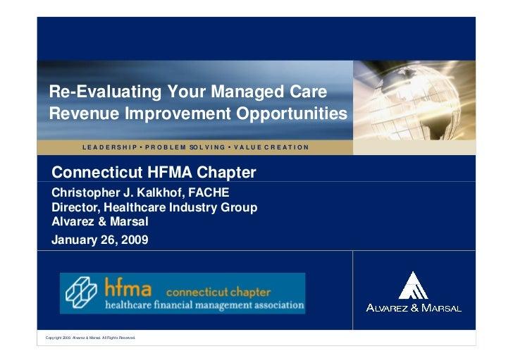 Re-Evaluating Your Managed Care Revenue Improvement Opportunities                     L E A D E R S H I P  P R O B L E M ...