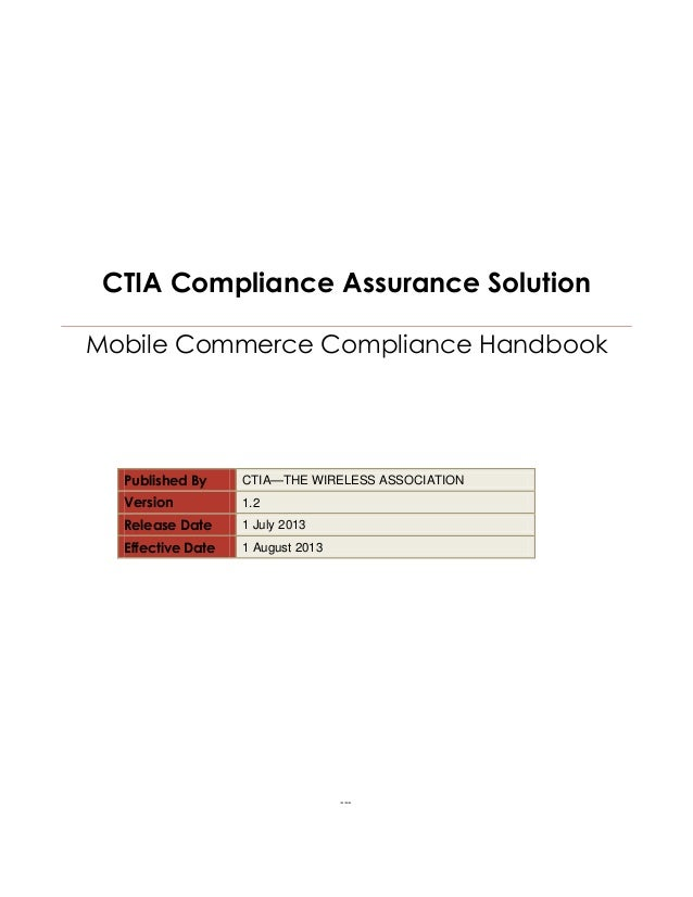 CTIA Compliance Assurance Solution Mobile Commerce Compliance Handbook Published By CTIA—THE WIRELESS ASSOCIATION Version ...