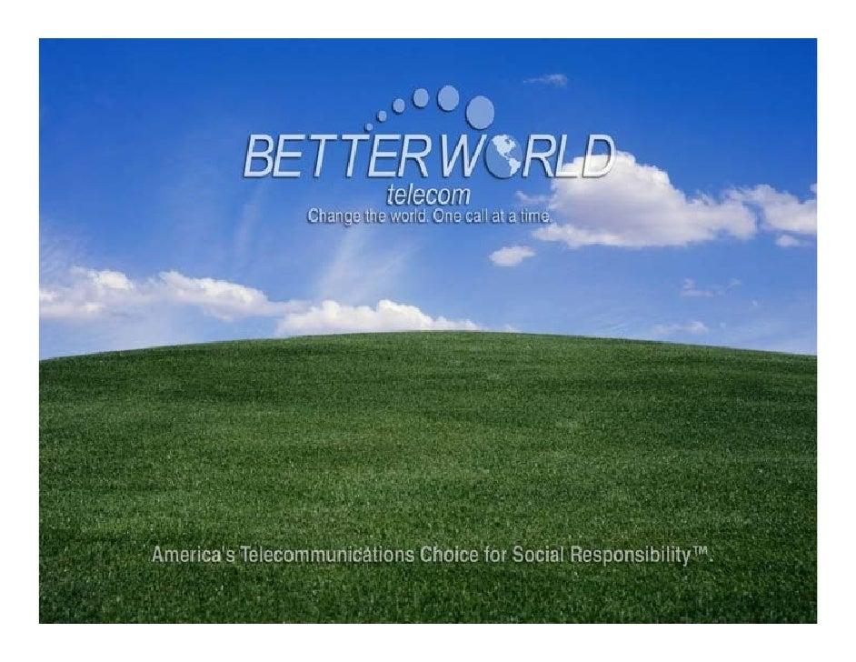 "BetterWorld Telecom ""The 411"", CTIA~Wireless Association"