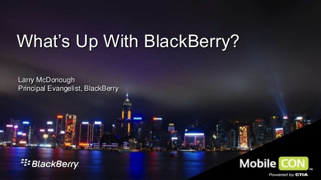 CTIA MobileCON 2013:  Whats Up With BlackBerry?