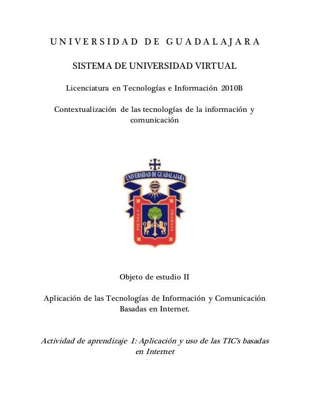 Aplicación y uso de las TIC's basadas en Internet.
