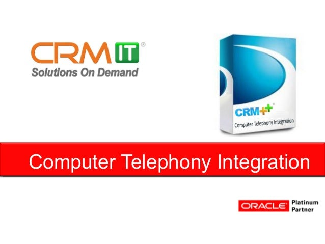 Computer Telephony Integration