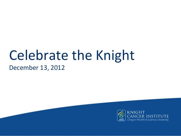 Celebrate the Knight