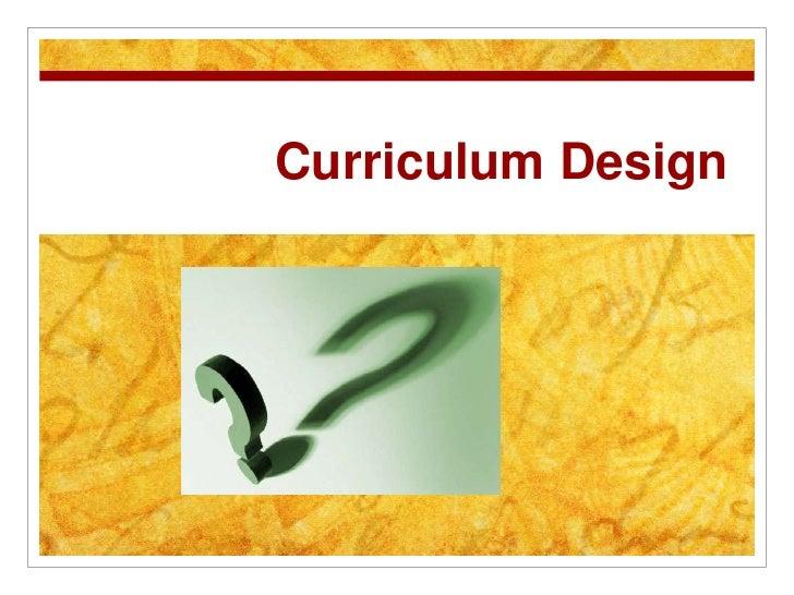 Curriculum Design<br />