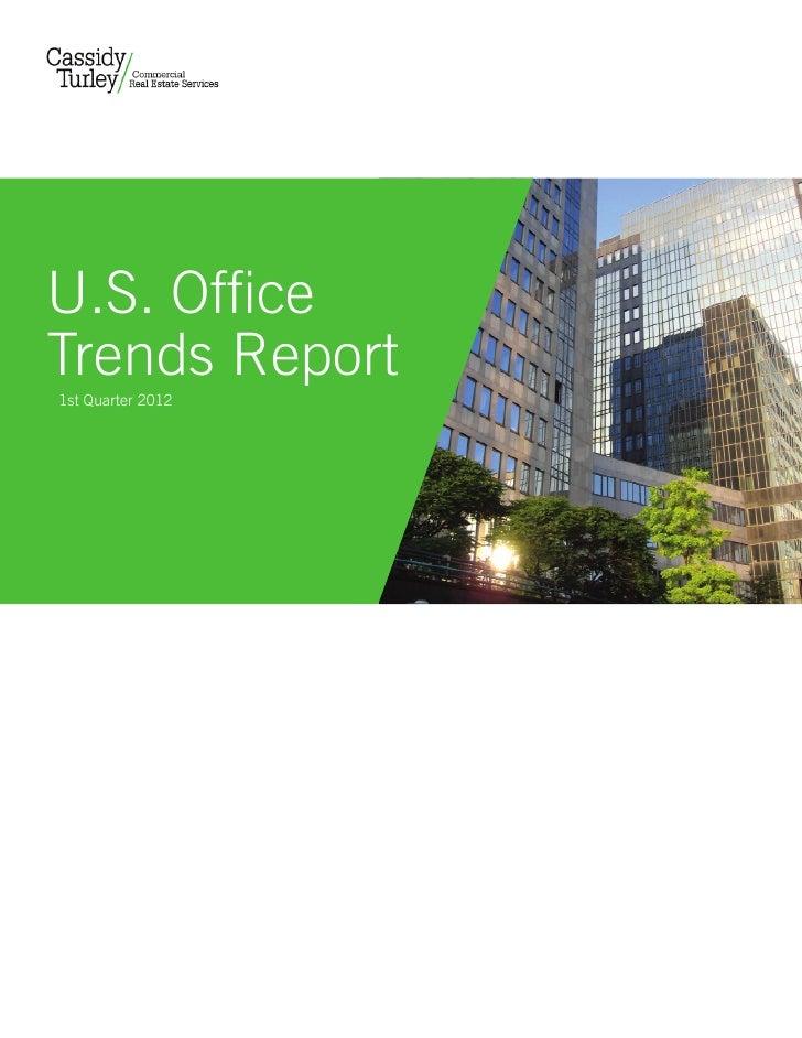 U.S. OfficeTrends Report1st Quarter 2012
