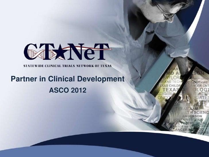 Partner in Clinical Development          ASCO 2012