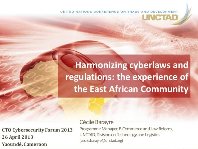 CécileBarayre ProgrammeManager,E-CommerceandLawReform, UNCTAD,DivisiononTechnologyandLogistics (cecile.barayre@unctad.org)...