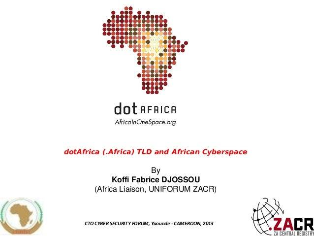 CTO Cybersecurity Forum 2013 Koffi Fabrice Djossou