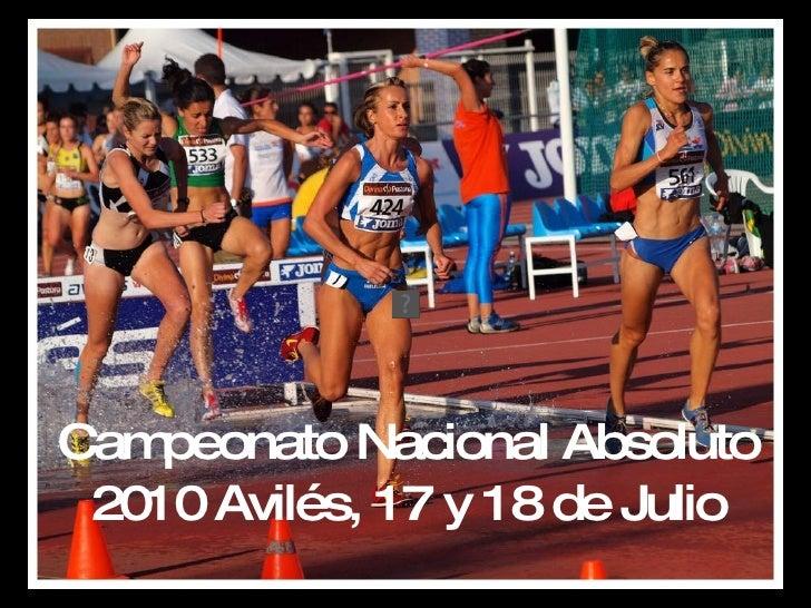 Campeonato Nacional Absoluto 2010 Avilés, 17 y 18 de Julio