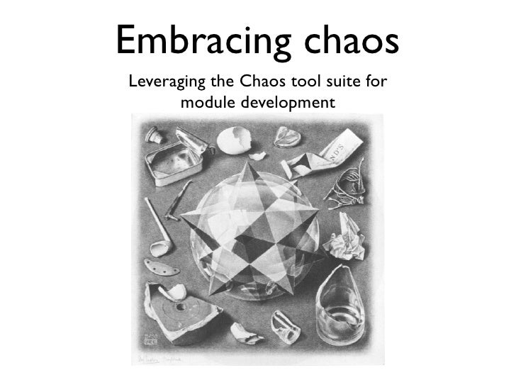 Leveraging the Chaos tool suite  for module development