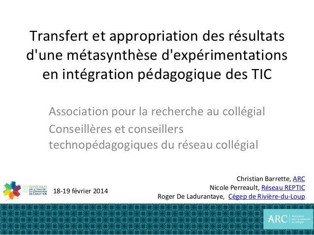 Transfert et appropriation des résultats d'une métasynthèse d'expérimentations en intégration pédagogique des TIC Associat...