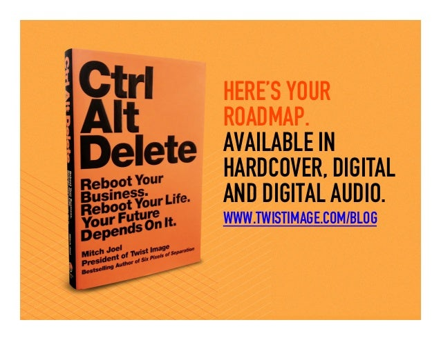 HERE'S YOURROADMAP.AVAILABLE INHARDCOVER, DIGITALAND DIGITAL AUDIO.WWW.TWISTIMAGE.COM/BLOG