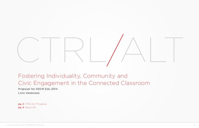 CTRL/ALT: Fostering Individuality, Community and Civic Engagement in the Connected Classroom