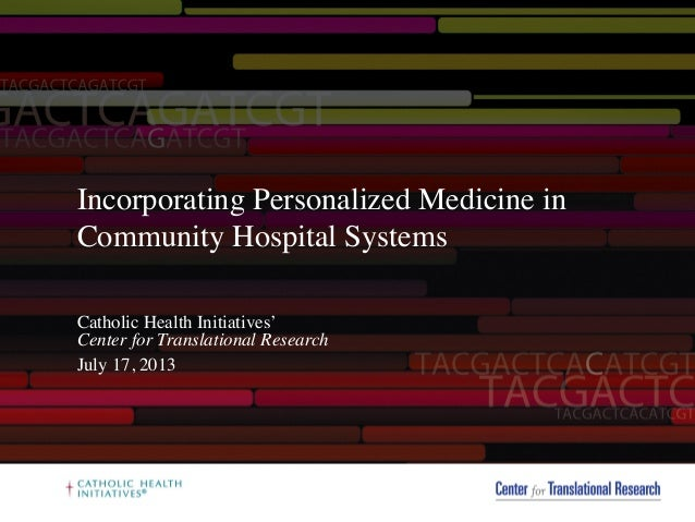 Incorporating Personalized Medicine in Community Hospital Systems